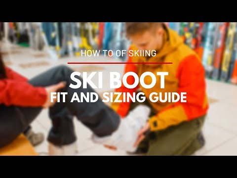 Fit and Size for Ski Boots