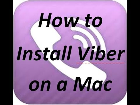 How to install Viber on a Mac - Free SMS and Mobile Calls