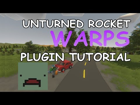 [Tutorial] Setting up Warps for Unturned Rocket Server