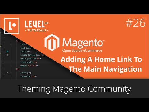 Theming Magento Community #26 - Adding A Home Link To The Main Navigation