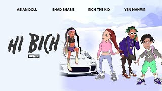 "BHAD BHABIE ""Hi Bich"" REMIX ft YBN Nahmir, Rich the Kid, Asian Doll   Danielle Bregoli"