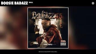 Boosie Badazz - Ball (Audio)