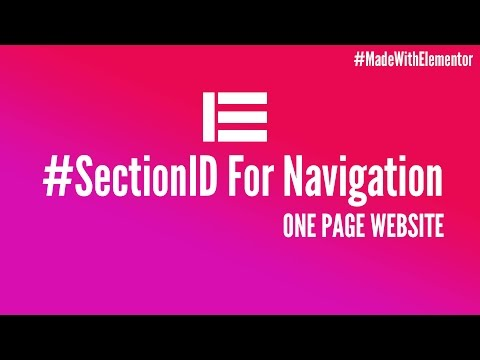 Section ID for Navigation and One Page Website  |  Elementor Page Builder for Wordpress