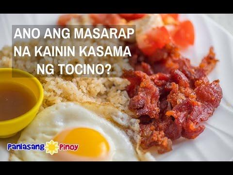 TOCINO - Ano ang masarap na kainin kasama nito?