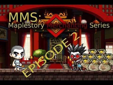 Maplestory Merchanting Series (MMS) Episode 2: The FME is ALL You Need!