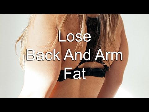 Lose Back And Arm Fat (Subliminal)