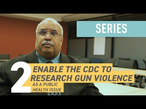 How to Reduce Gun Violence in America: Fund CDC Research