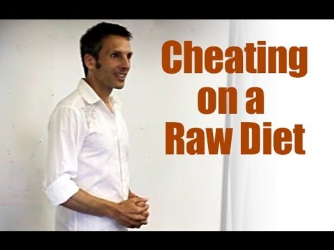 Cheating on a Raw Vegan Diet