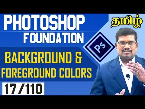 #17 Background and Foreground Colors      Photoshop Designing In Tamil
