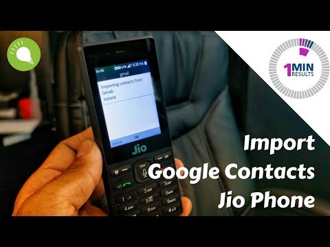 How To Import Google Contacts into Jio Phone in a Minute!