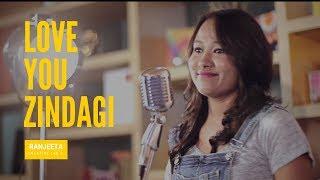 Love You Zindagi - Dear Zindagi | Amit Trivedi | Ranjeeta Majumdar | Creative Lab 3