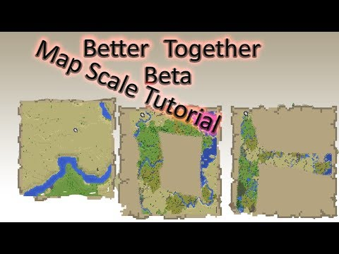 Minecraft Better Together Beta- Map Scale Tutorial