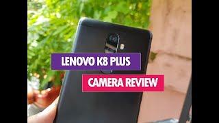 Lenovo K8 Plus Camera Review (with Camera Samples)