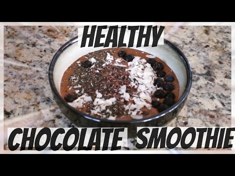 How to Make a Healthy Chocolate Smoothie Bowl ♡♡♡