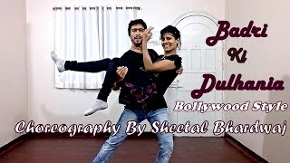"""Badri Ki Dulhania  Dance Choreography Varun, Alia, Tanishk, """"Badrinath Ki Dulhania"""""""