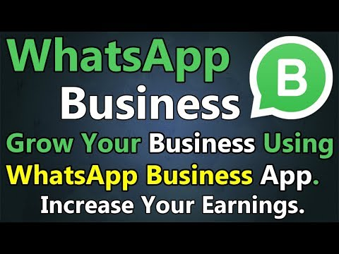 WhatsApp Business App | Grow Your Business Using WhatsApp Business App | Features and Review.