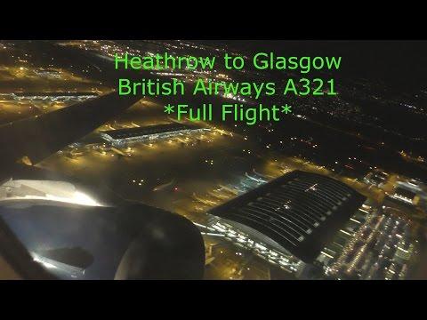 *Night Flight* British Airways A321 London Heathrow to Glasgow *Full Flight*