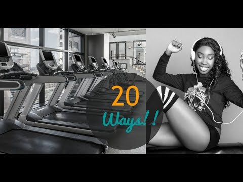 HOW TO MOTIVATE YOURSELF TO EXERCISE | 20 TIPS