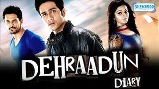 Dehraadun Diary - Full Movie In 15 Mins - Adhyayan Suman - Rati Agnihotri - Ragini Nandwani