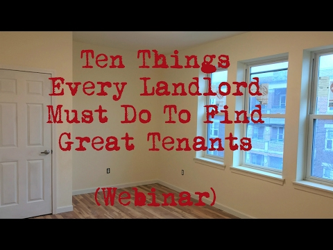 10 Things Landlords Must Do To Find Great Tenants
