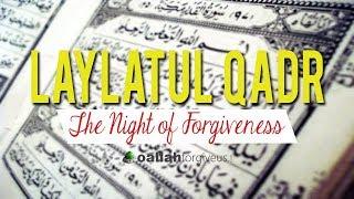 The Night of Power Laylatul Qadr 2018