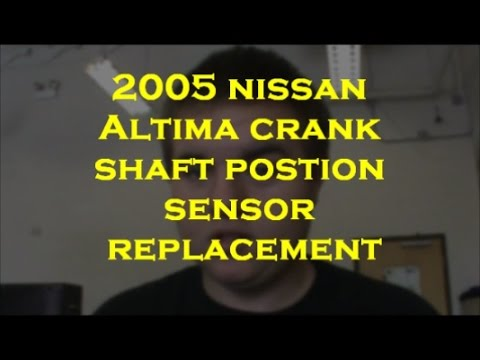2005 Nissan Altama Crank Shaft Position Sensor Replacement CTE Automotive