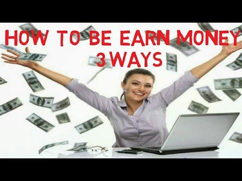 3 BEST EASY WAYS TO EARN MONEY