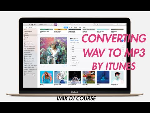itunes audio file convert for Dj Making Mixtape wav to mp3 (Thai)