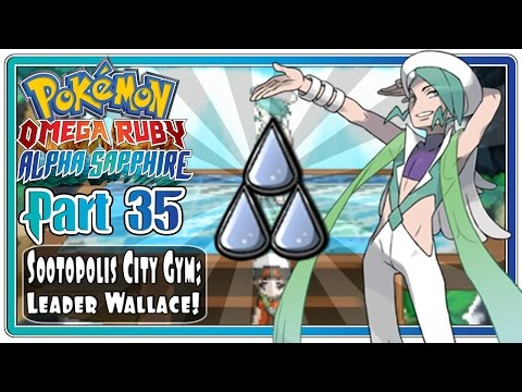 Pokemon Omega Ruby and Alpha Sapphire - Part 35: Sootopolis City Gym   Leader Wallace!  (FaceCam)