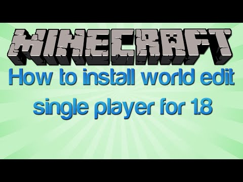 How to install World Edit for Minecraft Single Player 1.8