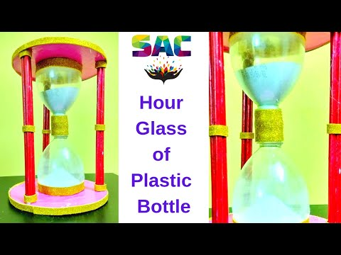 DIY | Hour Glass of Plastic Bottle | Best Out Of Waste |Time out of Plastic bottle