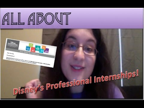 ALL ABOUT DISNEY'S PROFESSIONAL INTERNSHIPS!