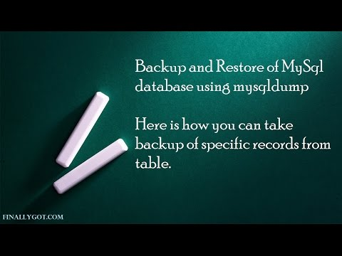 How to take backup and restore of specific records in MySql table- FinallyGot.com