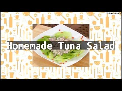 Recipe Homemade Tuna Salad