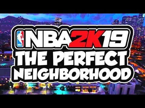 """The PERFECT """"NEIGHBORHOOD"""" In NBA 2K19! (NBA 2K19 Wishlist)"""