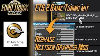 Project Next-Gen Graphic Mod v1 3 - Euro Truck Simulator 2 Mod