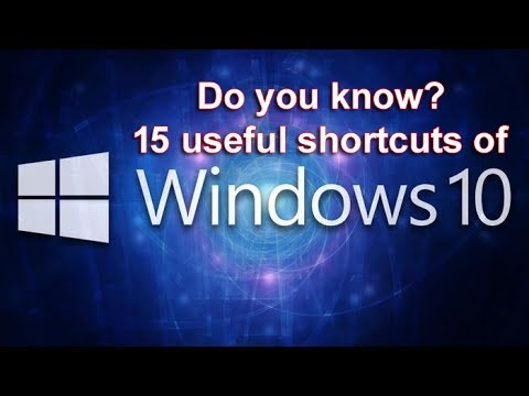Do you know?  15 Amazing shortcut keys of Windows 10 and 7.