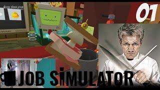 Job Simulator VR: АЗ СЪМ ГОРДЪН РАМЗИ !!! :) #1