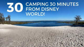 CAMPING 30 MINUTES FROM DISNEY WORLD | Lake Louisa State Park | Family Camping | Florida RV Travel