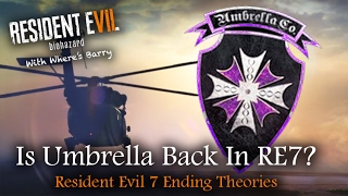Resident Evil 7 Ending | Umbrella Corporation Good Or Evil | Who Are They, Are They Back?