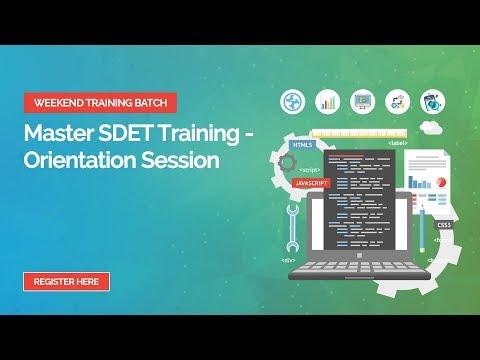 Master SDET Orientation Session - iTeLearn