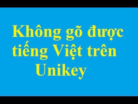 Khắc phục lỗi không gõ được tiếng Việt trên Unikey - http://taimienphi.vn