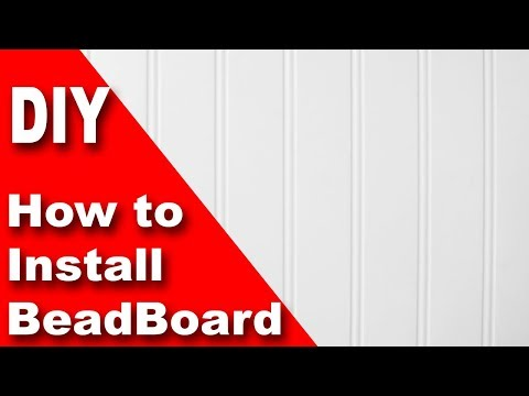 How to install beadboard / wainscoting DIY
