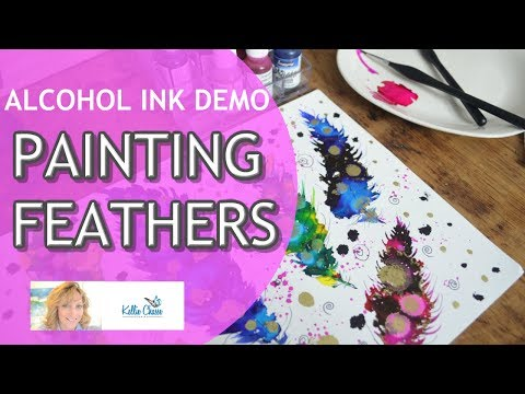 Alcohol Ink Art Techniques Painting Feathers Tutorial