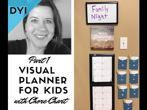 DYI Visual Planner for Kids (with Chore Chart)