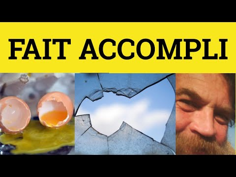 Fait Accomlpli - French In English - ESL British English Pronunciation