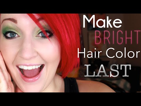Make your Bright Hair Color LAST!