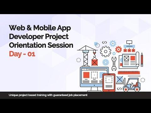 Web & Mobile App Developer Project Orientation Session Day - 01  -  iTeLearn