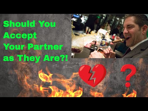 Should You Accept Your Partner as They Are? The G&E Show