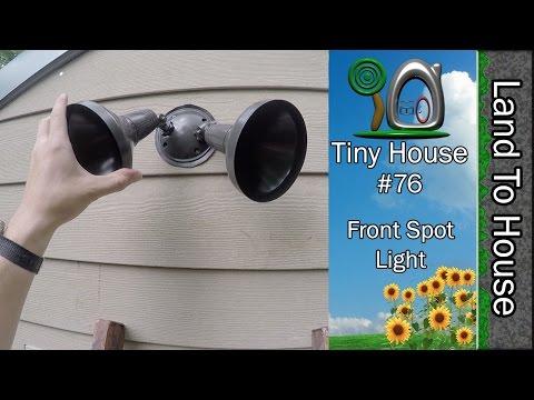 Tiny House 76 - Front Spot Light
